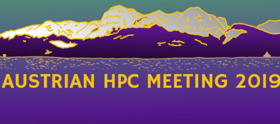 Austrian HPC Meeting 2019 (AHPC19)