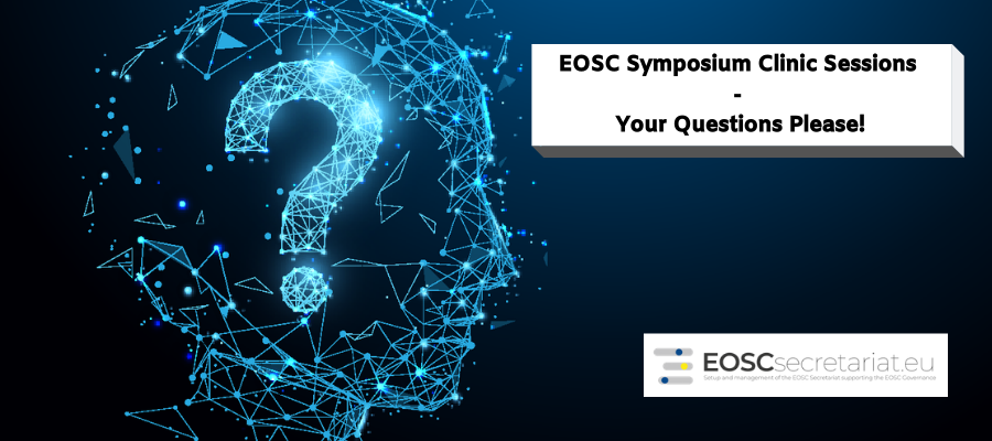 EOSC Governance Symposium Clinic Sessions - Your Questions Please!