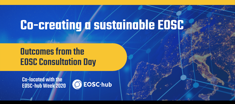 Co-creating a sustainable EOSC: Outcomes from the EOSC Consultation Day