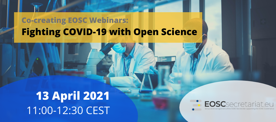 Co-creating EOSC Webinars: Fighting COVID-19 with Open Science
