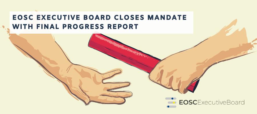 EOSC Executive Board closes mandate with final progress report