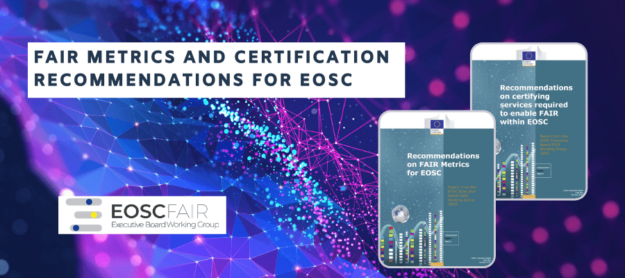 FAIR metrics and certification recommendations for EOSC