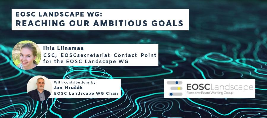 EOSC Landscape WG: Reaching our ambitious goals