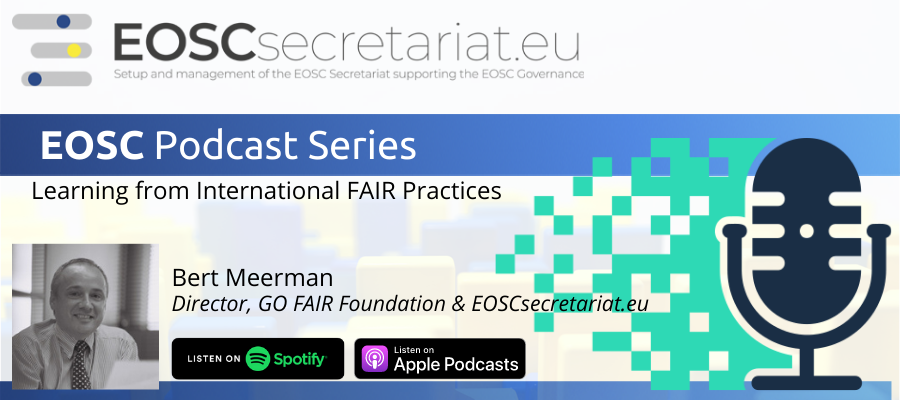 EOSC Podcast Episode 2: Learning from International FAIR Practices with Bert Meerman
