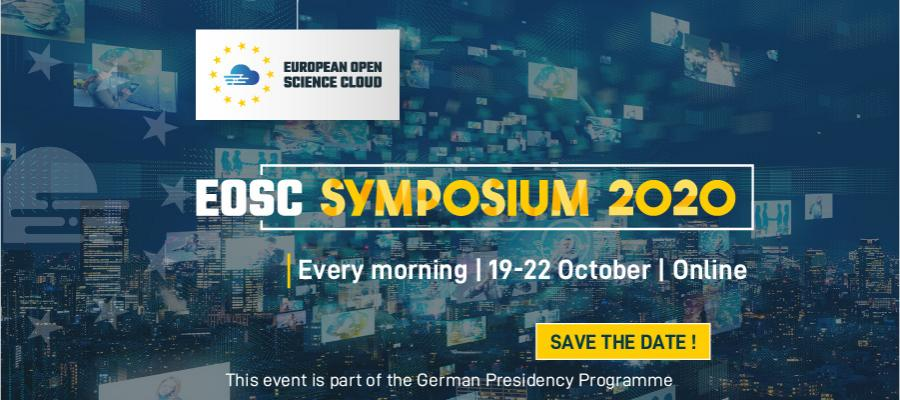 EOSC Symposium 2020 - 19 - 22 October, ONLINE.  Save the date!