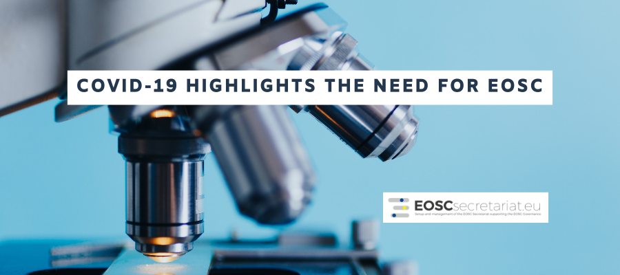 COVID-19 Highlights the Need for EOSC