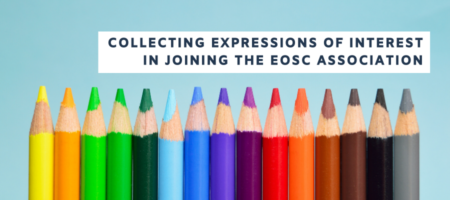 Collecting expressions of interest in joining the EOSC Association
