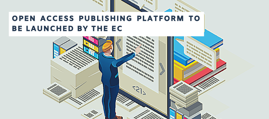 Open Access Publishing Platform to Be Launched by the EC