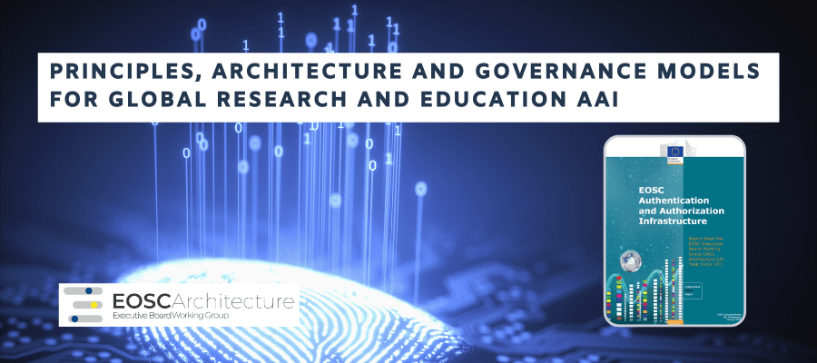 EOSC AAI final report: principles, architecture and governance models for a global research and education AAI