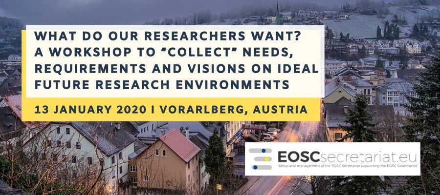 "What do our researchers want? A workshop to ""collect"" needs, requirements and visions on ideal future research environments"
